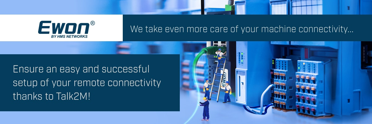 Ewon by HMS Networks takes even more care of your machine connectivity