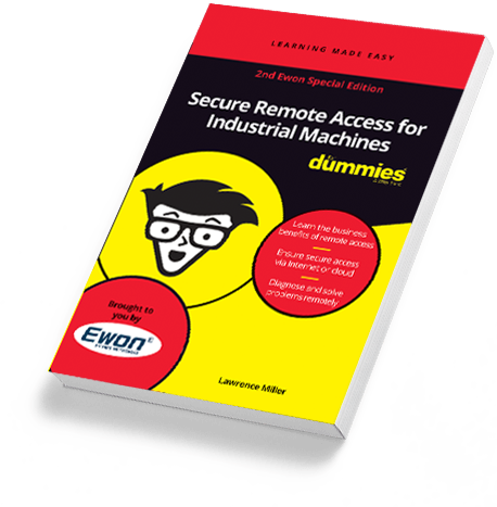 Secure Remote Access for Industrial Machines - Ewon for Dummies