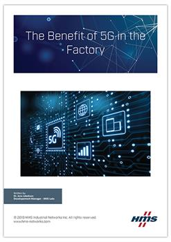 HMS Whitepaper - The Benefit of 5G in the Factory